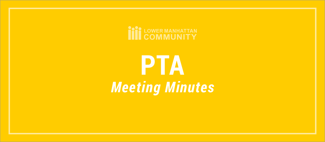 PTA Meeting Minutes from 10/17/2018 | Lower Manhattan