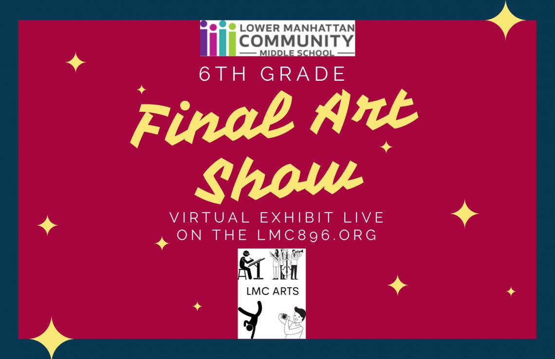 Banner displaying Grade 6 Final Art Show